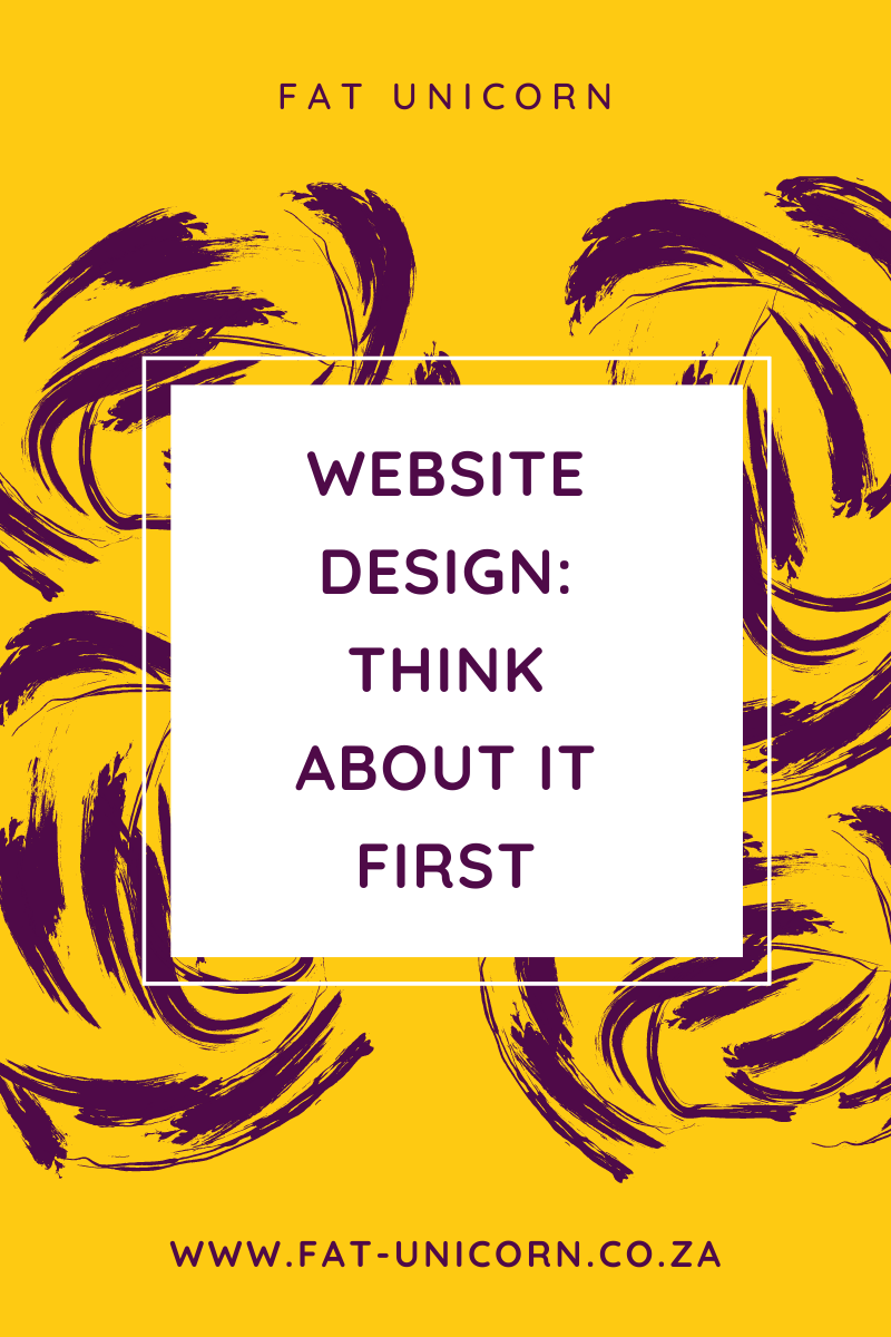 Website Design: Think About It First